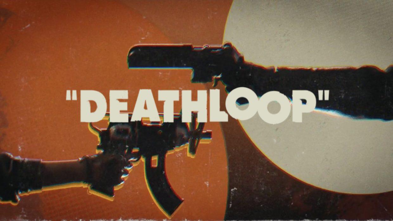Deathloop, Bethesda, Arkane Lyon, May 2021, PS5, Juliana, Colt, Time loop