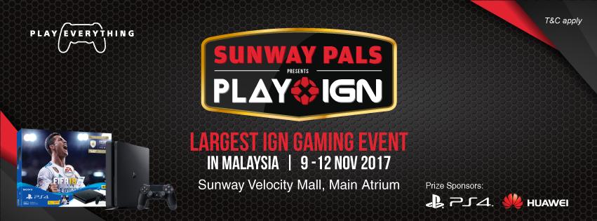 IGN SEA PLAY, Sunway Pals, Sunway Velocity, Pyramid, Gaming Event, Malaysia