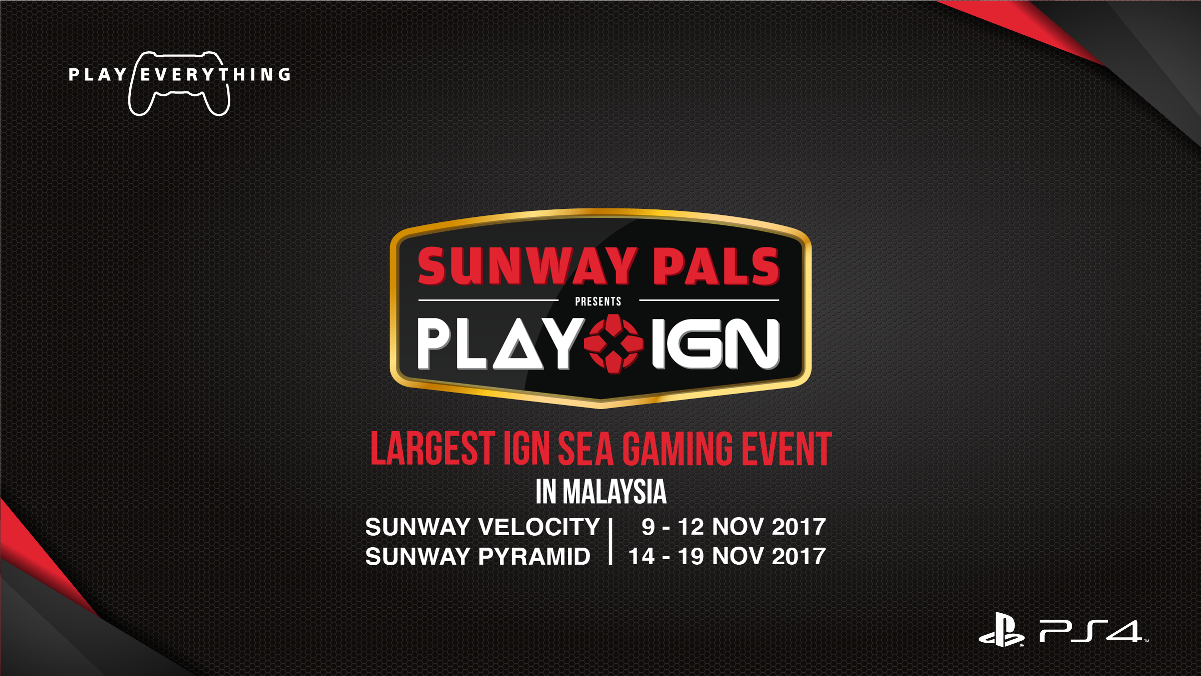 IGN SEA PLAY, Sunway Pals, Sunway Velocity, Pyramid, Gaming Event, Southeast Asia, Malaysia