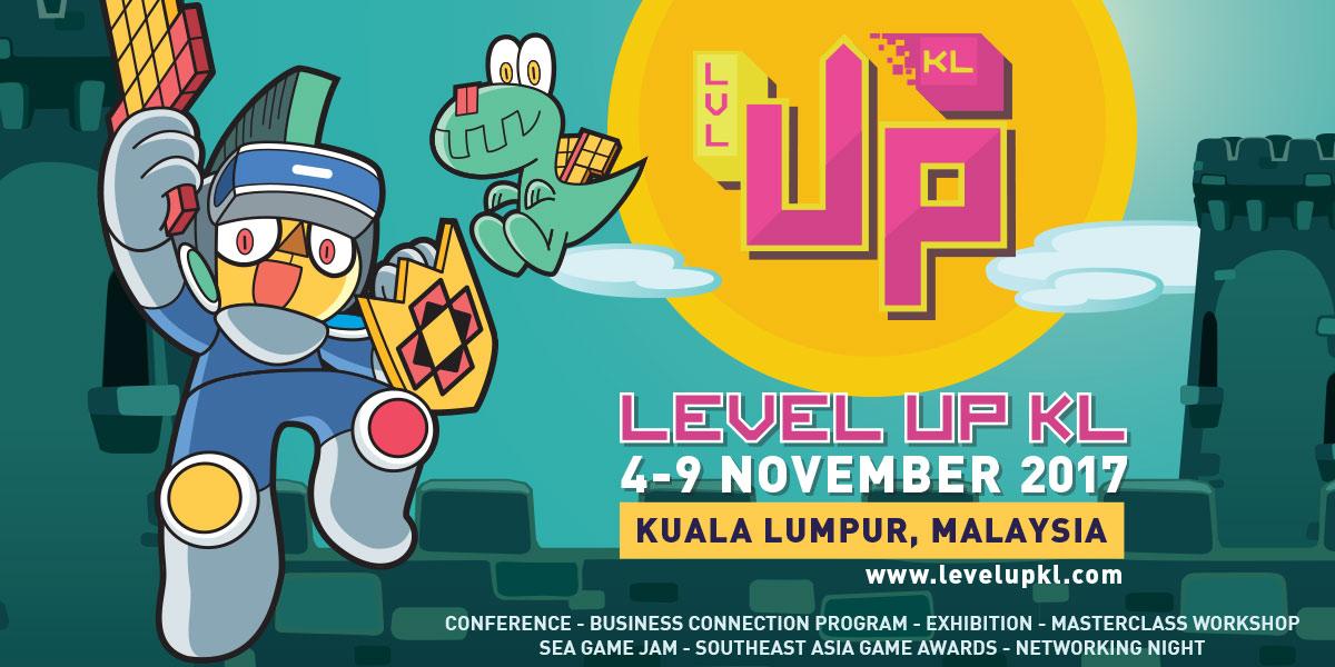 Level Up KL 2017 Game Developer Conference, November, Malaysia